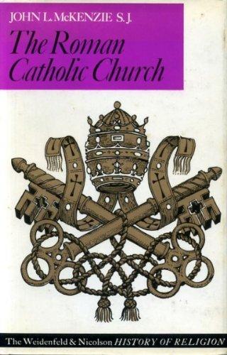 9780297178606: Roman Catholic Church (History of religion)
