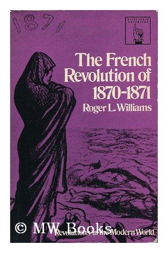 9780297179184: French Revolution, 1870-71