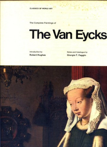 Complete Paintings (Classics of World Art): Jan Van Eyck;