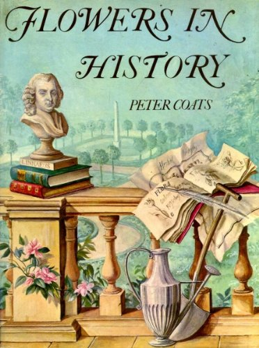 9780297179641: Flowers in History