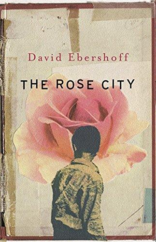 9780297607229: The Rose City