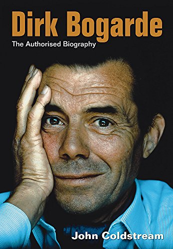 9780297607304: Dirk Bogarde: The Authorised Biography