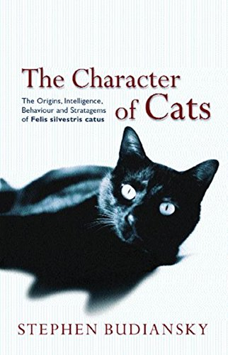 9780297607489: The Character of Cats
