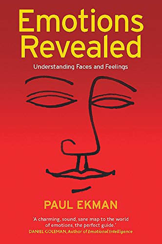 9780297607571: Emotions Revealed: Understanding Faces and Feelings