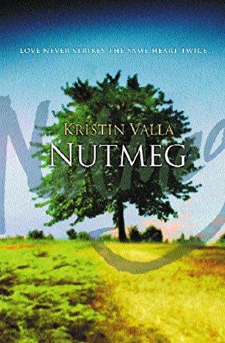 Nutmeg: Valla, Kristin