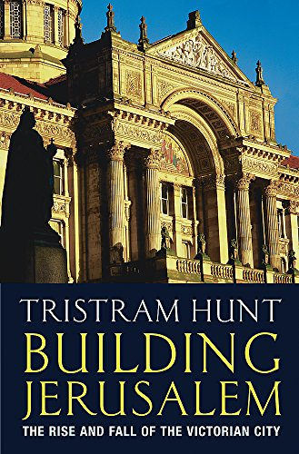 9780297607670: Building Jerusalem: The Rise and Fall of the Victorian City