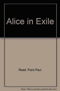 9780297607892: Alice in Exile