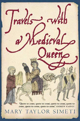 9780297607953: Travels with a medieval Queen