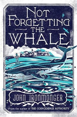 9780297608219: Not Forgetting The Whale