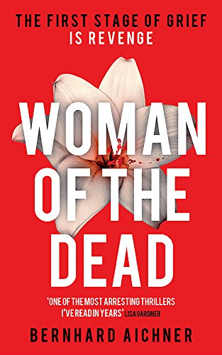 9780297608479: Woman of the Dead: A Thriller