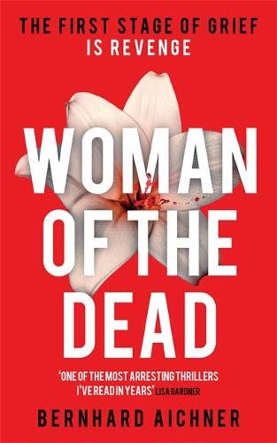 9780297608486: Woman of the Dead: A Thriller