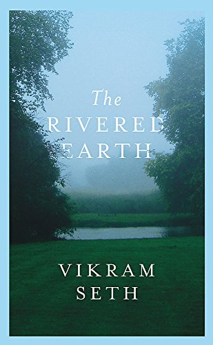 9780297608769: The Rivered Earth