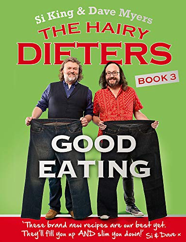 9780297608981: The Hairy Dieters: Good Eating (Hairy Bikers)