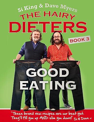 9780297608981: The Hairy Dieters: Good Eating