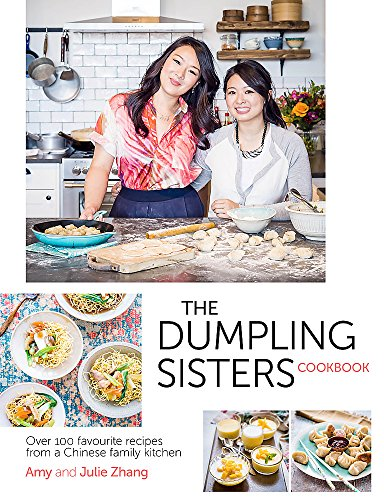 9780297609063: Dumpling Sisters Cookbook: Over 100 Favourite Recipes From A Chinese Family Kitchen