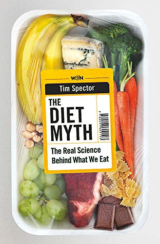 9780297609193: The Diet Myth: The Real Science Behind What We Eat
