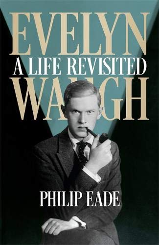 9780297609483: Evelyn Waugh: A Biography