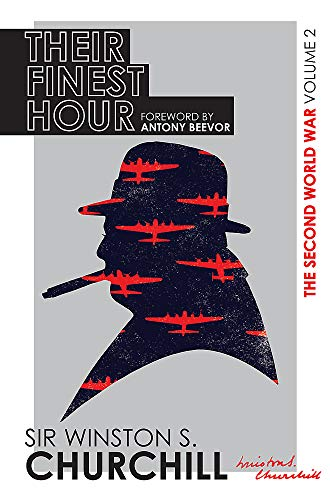 9780297609629: The Second World War: Their Finest Hour: Volume II