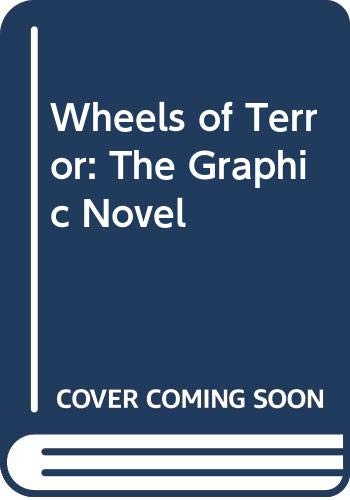 9780297609773: Wheels of Terror: The Graphic Novel
