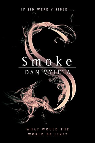 Smoke (Signed Limited First Edition): Vyleta, Dan