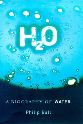 9780297643142: H2O: A Biography of Water