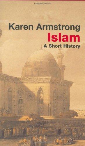 9780297643722: Islam: A Short History