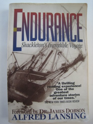 ENDURANCE: SHACKLETON'S INCREDIBLE VOYAGE by Lansing, Alfred ( Author ) on Apr-24-1999[ ...