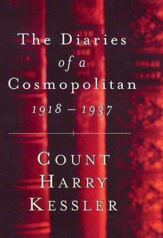 9780297643807: The Diaries of a Cosmopolitan, 1918-37 (Weidenfeld & Nicolson 50 Years)