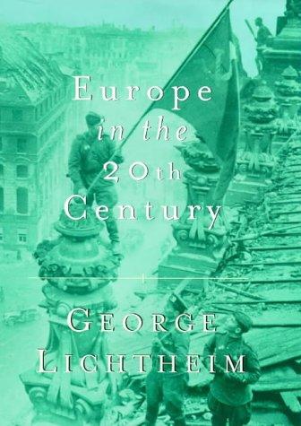 9780297643838: Europe In The Twentieth Century (Weidenfeld & Nicolson 50 years)