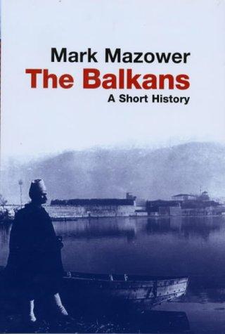 9780297643999: The Balkans (Universal History)