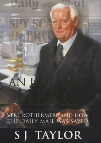 9780297644002: An Unlikely Hero: Vere Rothermere and How the Daily Mail Was Saved