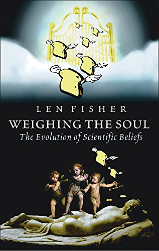 9780297645559: Weighing the Soul