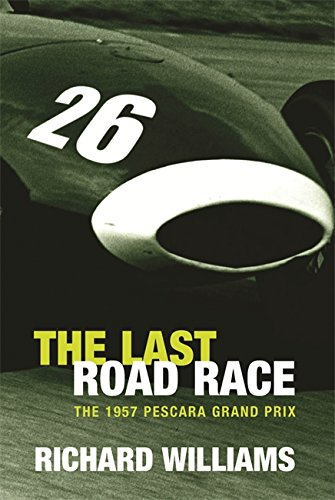 9780297645580: The Last Road Race