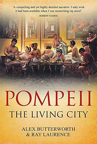 9780297645603: Pompeii: The Living City