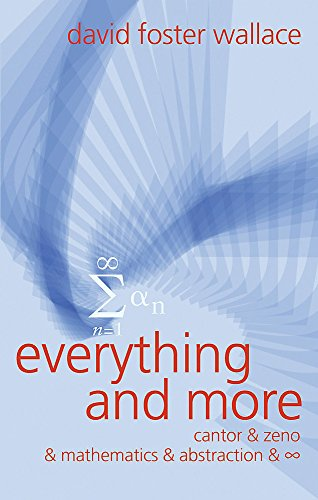 9780297645672: Everything and More: A Compact History of [Infinity Symbol]