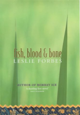 9780297645801: Fish, Blood and Bone