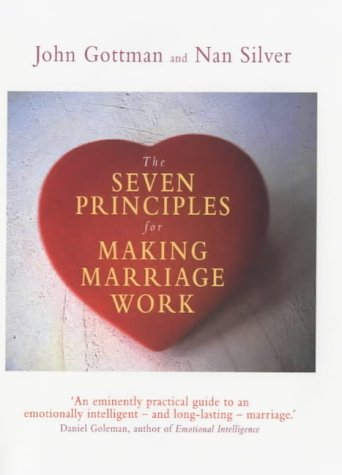 9780297645856: The Seven Principles for Making Marriage Work