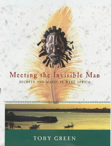 Meeting The Invisible Man: Green, Toby