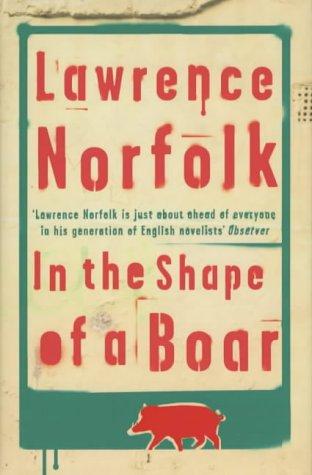 9780297646181: In the Shape of a Boar