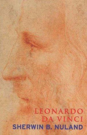 Leonardo Da Vinci (Lives): SHERWIN NULAND