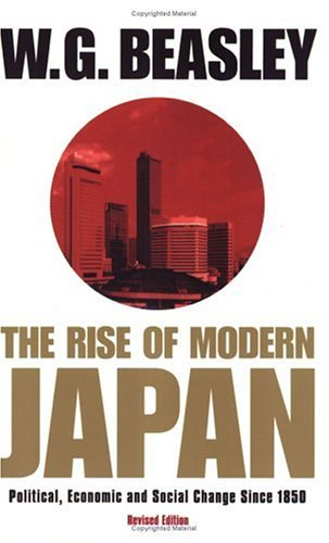 9780297646471: Rise of Modern Japan: Political, Economic and Social Change Since 1850