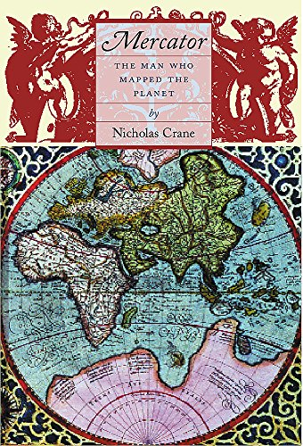 9780297646655: Mercator: The Man Who Mapped the Planet