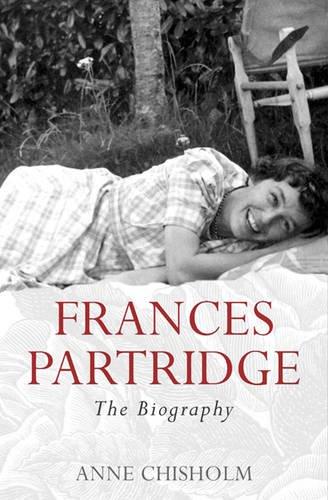 Frances Partridge : The Biography: Chisholm, Anne