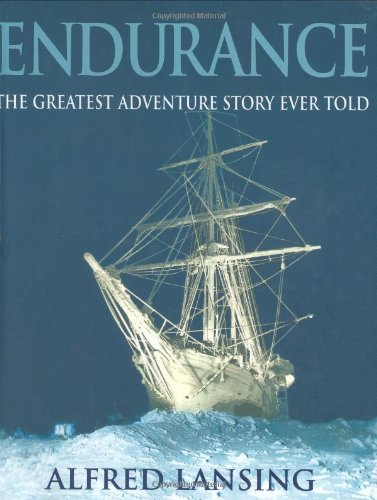 "9780297646808: ""Endurance"": An Illustrated Account of Shackleton's Incredible Voyage to the Antarctic"