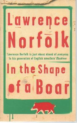 9780297647003: In the Shape of a Boar