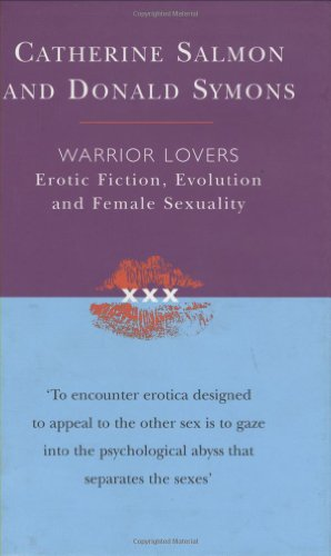 9780297647010: Warrior Lovers: Erotic Fiction, Evolution and Female Sexuality