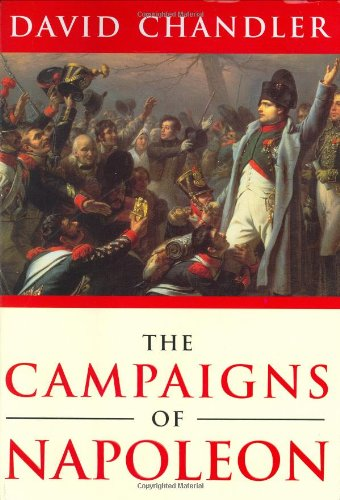 9780297748304: The Campaigns of Napoleon