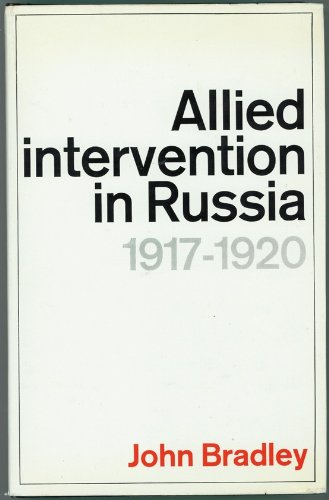 9780297748502: Allied Intervention in Russia, 1917-20