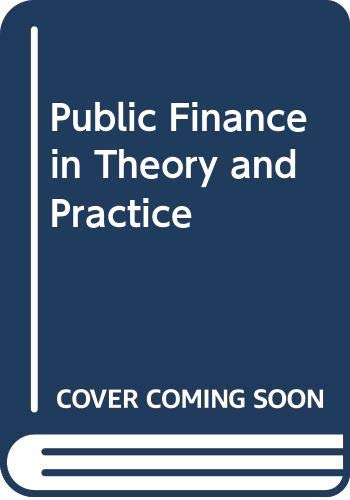 9780297760344: Public Finance in Theory and Practice