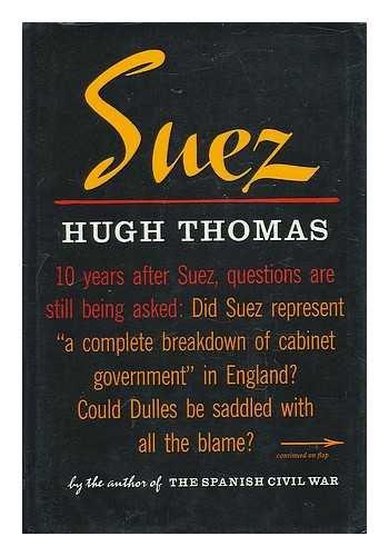 9780297760467: Suez Affair